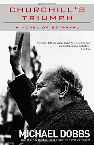 Churchill's Triumph: A Novel of Betrayal