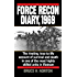 Force Recon Diary, 1969: The Riveting, True-to-Life Account of Survival and Death in One of the MostHighly Skilled Units in Vietnam