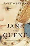 Jane the Quene (The Seymour Saga) (Volume 1)