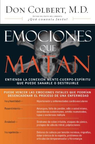Emociones que matan (Nelson Pocket: Salud Emocional) (Spanish Edition) by [