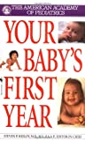 Your Baby's First Year, American Academy of Pediatrics Staff, 0553579045