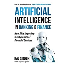 Artificial Intelligence In Banking & Finance: How AI is Impacting the Dynamics of Financial Services