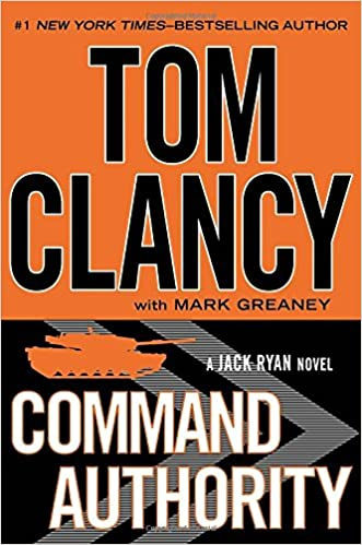 Command Authority (Jack Ryan): Tom Clancy, Mark Greaney ...