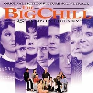 The Big Chill 15th Anniversary Original Motion