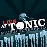 Live at Tonic by Marco Benevento (2007-08-07)