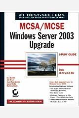 MCSA/MCSE Windows Server 2003 Upgrade Study Guide: Exams 70-292 and 70-296 by Lisa Donald (2003-12-12) Paperback