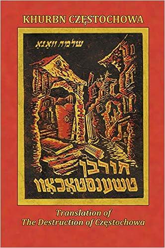 Translation of the Destruction of Czenstochow (Czestochowa