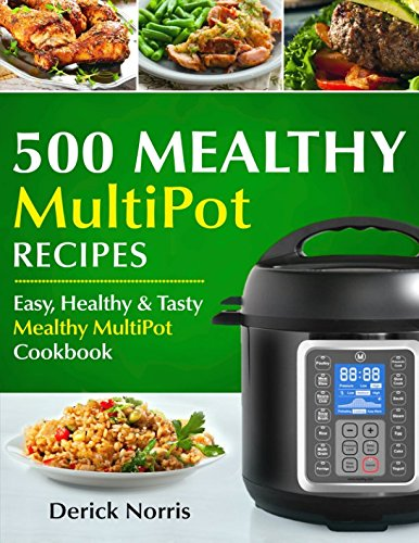 Pdf read 500 mealthy pressure cooker cookbook easy healthy and 500 mealthy pressure cooker cookbook easy healthy and tasty mealthy multipot recipes forumfinder Gallery