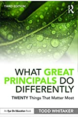 What Great Principals Do Differently: Twenty Things That Matter Most Kindle Edition