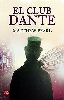 El Club Dante par Matthew Pearl