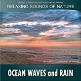Ocean Waves and Rain: Relaxing Sounds of Nature