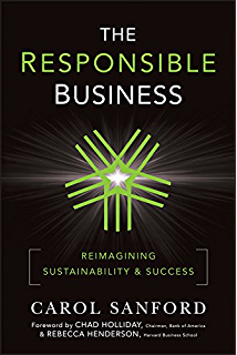 Business lessons from a radical industrialist how a ceo doubled the responsible business reimagining sustainability and success fandeluxe Image collections