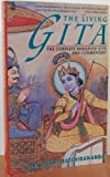 The Living Gita : The Complete Bhagavad Gita, Satchidananda, Sri S., 0805014004