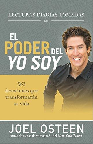 Lecturas diarias tomadas de El poder del yo soy: 365 devociones que transformaran su vida (Spanish Edition) [Joel Osteen] (Tapa Dura)
