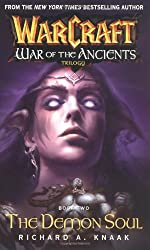 The Demon Soul: War of the Ancients: The Demon Soul Bk. 2 (Warcraft: War of the Ancients)