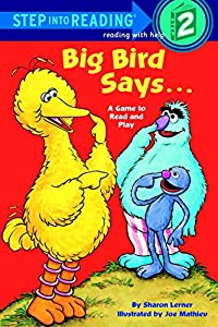 Big Bird Says... (Sesame Street) (Step into Reading)