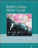 Earth's Deep Water Cycle, , 0875904335