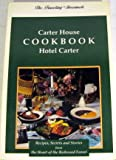 img - for Carter House Cookbook, Hotel Carter (Traveling Gourmets) book / textbook / text book
