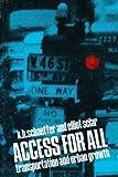 Access for All, K. H. Schaefer and Elliott Sclar, 014021805X