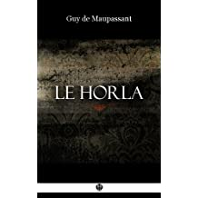 Le Horla: et autres nouvelles (3raisons)