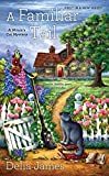 A Familiar Tail (A Witch's Cat Mystery)