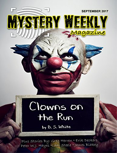 Mystery Weekly Magazine: September 2017 (Mystery Weekly Magazine Issues Book 25)