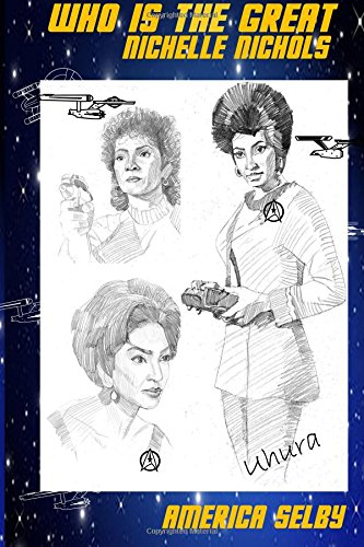 Download Who is the Great NICHELLE NICHOLS?  African American Teenager Book: African American Teenager Book (African American Teen Book) (Volume 3) PDF