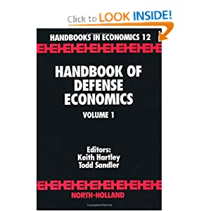 Handbook of Defense Economics (Handbooks in Economics) T. Sandler