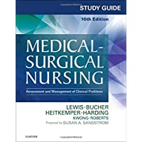 Study Guide for Medical-Surgical Nursing: Assessment and Management of Clinical...
