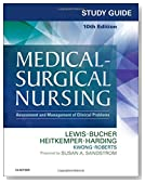 Study Guide for Medical-Surgical Nursing: Assessment and Management of Clinical Problems, 10e