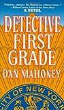 Detective First Grade, Dan Mahoney, 0312953135