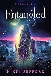 Entangled: Spellbound Trilogy #1 (Spellbound series)