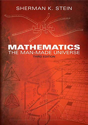 Mathematics: The Man-Made Universe (Dover Books on Mathematics)