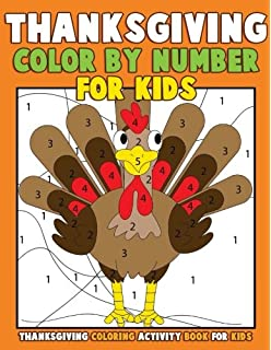 Color By Number For Kids Thanksgiving Coloring Activity Book A Childrens