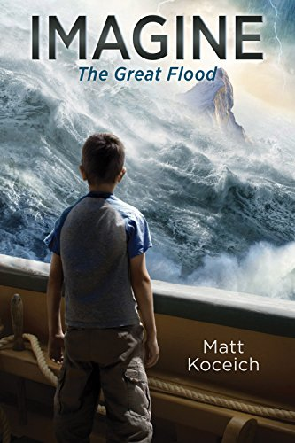 IMAGINE... The Great Flood by [Koceich, Matt]