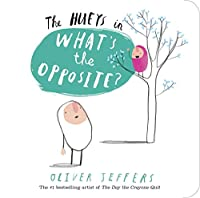The Hueys: What's the Opposite?: A Hueys Book