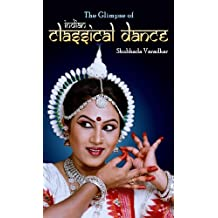 The Glimpse of Indian Classical Dance
