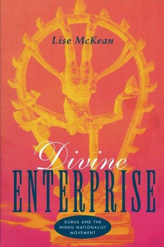 Divine Enterprise: Gurus and the Hindu Nationalist Movement