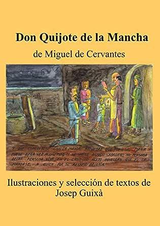 DON QUIJOTE, ILUSTRADO eBook: Josep Guixà: Amazon.es: Tienda Kindle