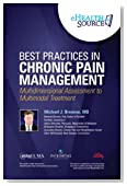 Best Practices in Chronic Pain Management—Multidimensional Assessment to Multimodal Treatment