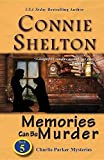 img - for Memories Can Be Murder: Charlie Parker Mysteries, Book 5 (Charlie Parker New Mexico Mystery) by Connie Shelton (2016-07-05) book / textbook / text book