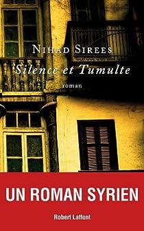 Silence et tumulte par Sirees