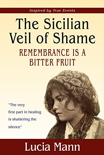 The Sicilian Veil of Shame: Remembrance is a Bitter Fruit (African Freedom Series)