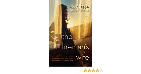 The Firemans Wife: Amazon.es: Riggs, Jack: Libros en idiomas ...