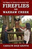 img - for Fireflies on Waxhaw Creek (Waxhaw Creek Series) (Volume 2) book / textbook / text book