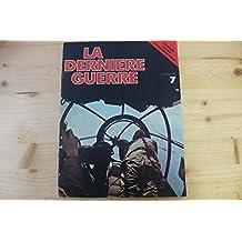 la derniere guerre n° 7 édition atlas 1977