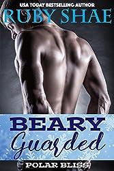 Beary Guarded (Polar Bliss Book 2)