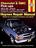 Chevrolet and GMC Pick-Ups (1988-2000) (Haynes Repair Manuals)