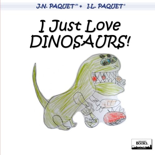 Download i just love dinosaurs book pdf audio idzbd4rpv fandeluxe Image collections
