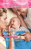 The Billionaire's Baby Swap (The Montanari Marriages)